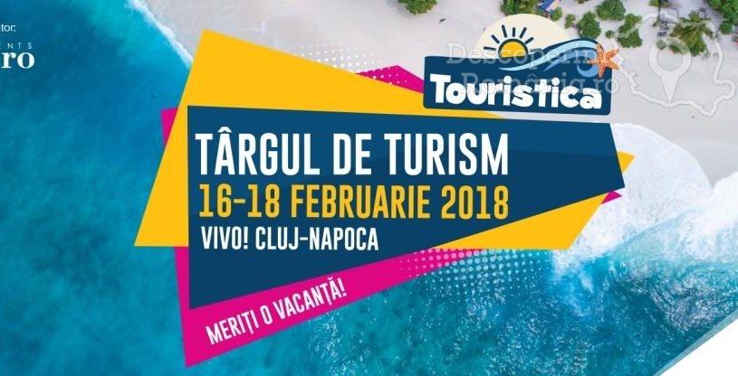 Târgul de Turism Touristica dă startul reducerilor la vacanțe, 16-18 Februarie 2018, Cluj-Napoca