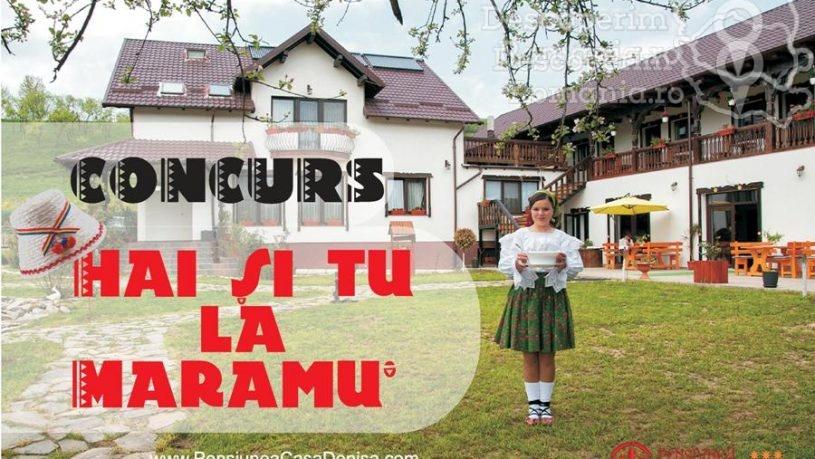 Concurs - Hai si tu la Maramu - DescoperimRomania.ro